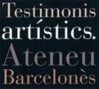 Testimonis Artístics de l'Ateneu Barcelonès